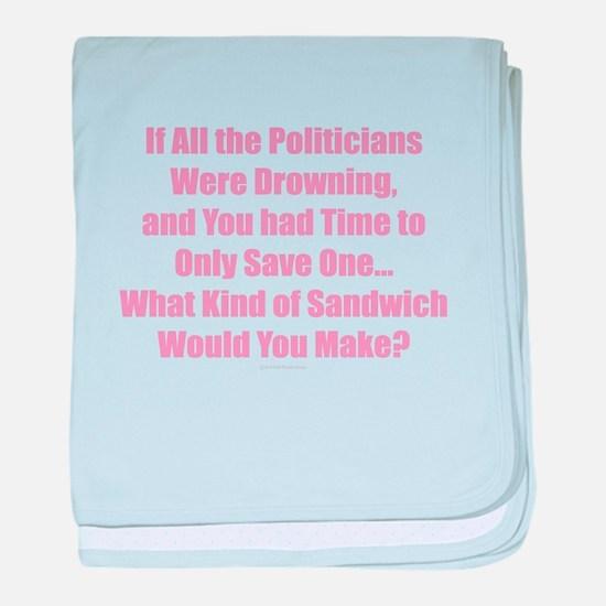 Politicians Sandwich baby blanket