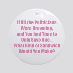 Politicians Sandwich Round Ornament