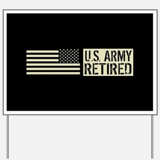 U.S. Army: Retired (Black Flag) Yard Sign