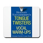 Tongue Twisters & Warm-Ups Mousepad