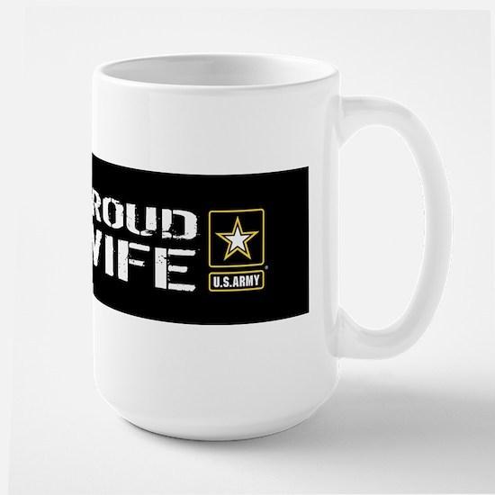 U.S. Army: Proud Wife (Black) Large Mug