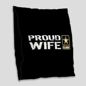 U.S. Army: Proud Wife (Black) Burlap Throw Pillow