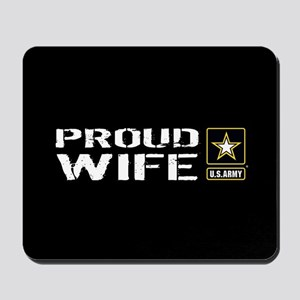 U.S. Army: Proud Wife (Black) Mousepad