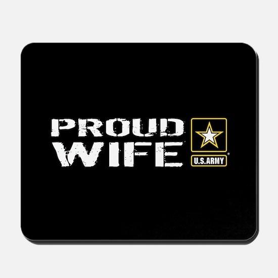 U.S. Army: Proud Wife (Black) Mousepad