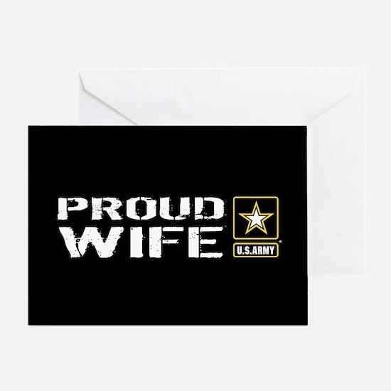 U.S. Army: Proud Wife (Black) Greeting Card