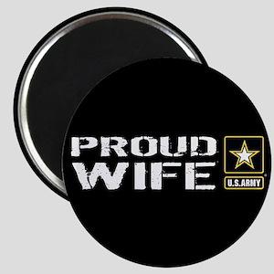 U.S. Army: Proud Wife (Black) Magnet