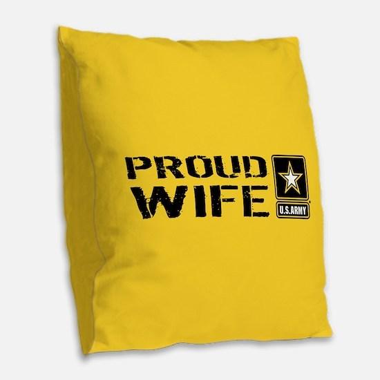 U.S. Army: Proud Wife (Gold) Burlap Throw Pillow