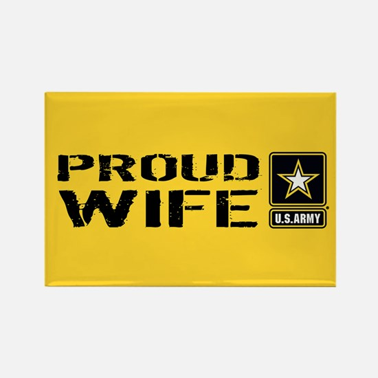 U.S. Army: Proud Wife (Gold) Rectangle Magnet