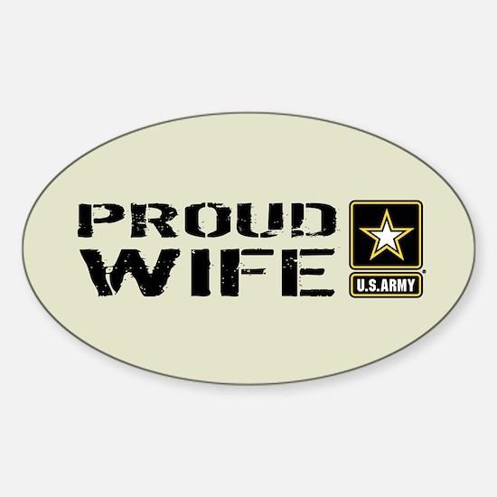 U.S. Army: Proud Wife (Sand) Sticker (Oval)