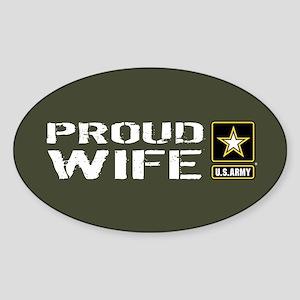 U.S. Army: Proud Wife (Military Gre Sticker (Oval)