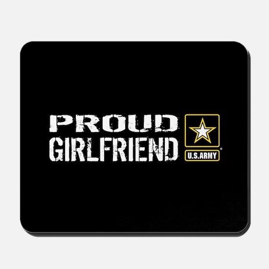 U.S. Army: Proud Girlfriend (Black) Mousepad