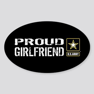 U.S. Army: Proud Girlfriend (Black) Sticker (Oval)
