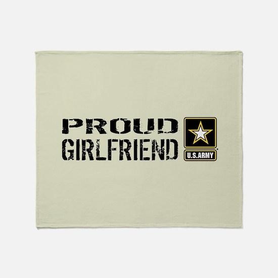 U.S. Army: Proud Girlfriend (Sand) Throw Blanket