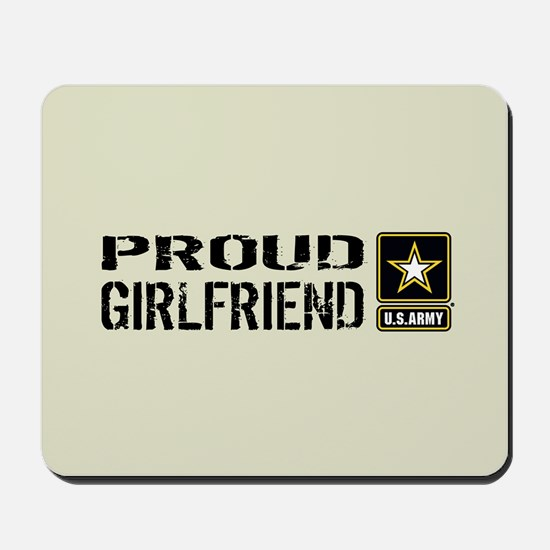 U.S. Army: Proud Girlfriend (Sand) Mousepad