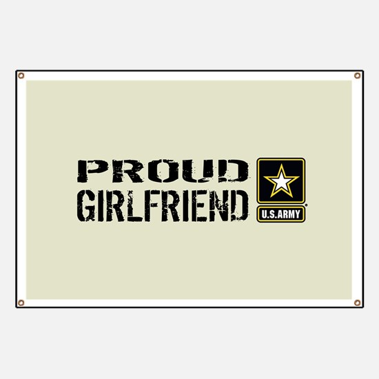 U.S. Army: Proud Girlfriend (Sand) Banner