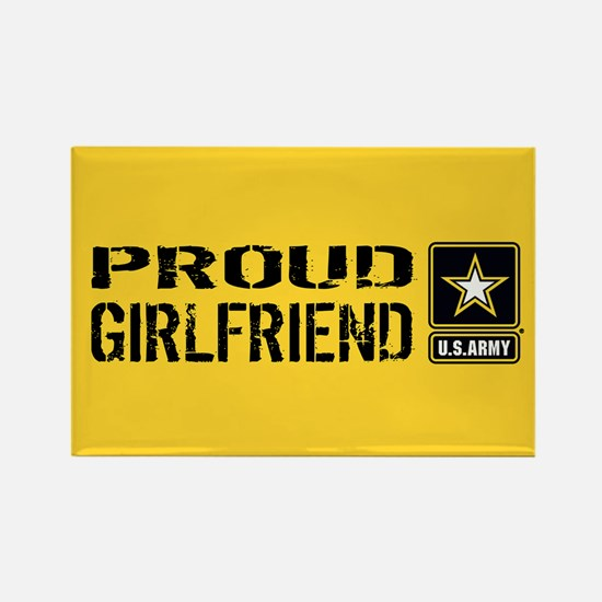 U.S. Army: Proud Girlfriend (Gold Rectangle Magnet