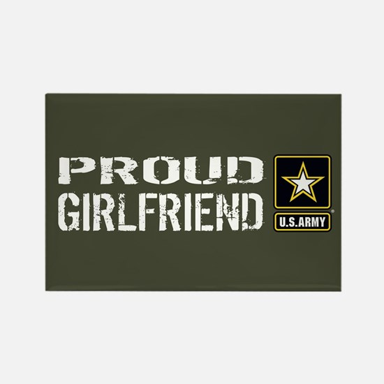 U.S. Army: Proud Girlfriend (Mili Rectangle Magnet