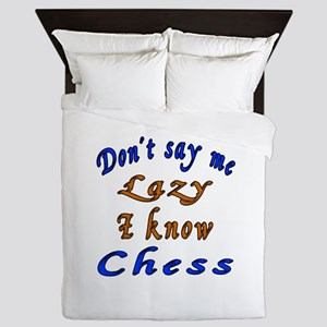 Don't Say Me Lazy I Know Chess Queen Duvet