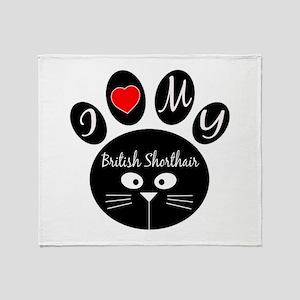 I love my British Shorthair Throw Blanket