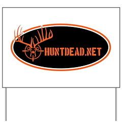 HuntDead.net Yard Sign