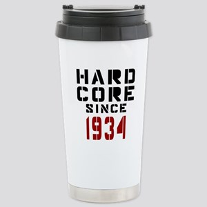 Hard Core Since 1934 Stainless Steel Travel Mug