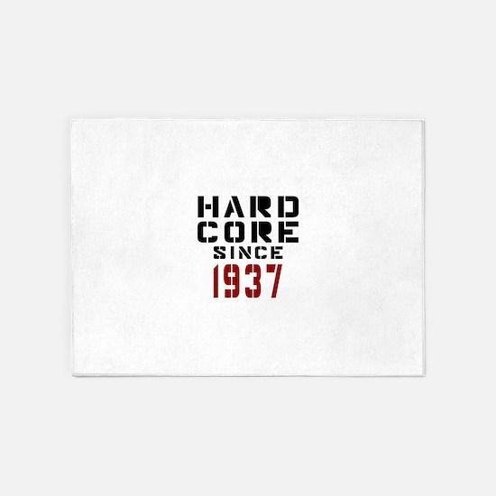Hard Core Since 1937 5'x7'Area Rug