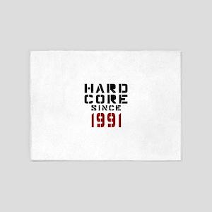 Hard Core Since 1991 5'x7'Area Rug