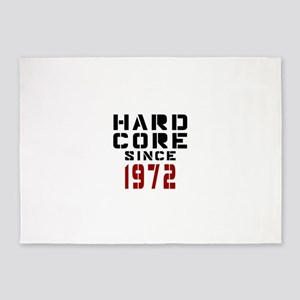 Hard Core Since 1972 5'x7'Area Rug