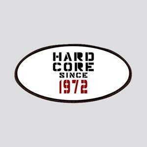 Hard Core Since 1972 Patch