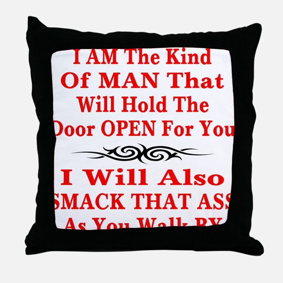 I Will Also Smack That Ass Throw Pillow