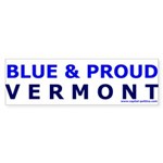 Blue and Proud: Vermont Items Bumper Sticker
