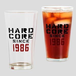 Hard Core Since 1986 Drinking Glass