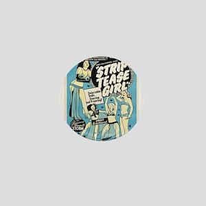 Vintage poster - Strip tease Girl Mini Button