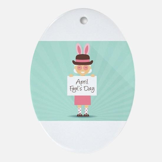 april fools day Oval Ornament