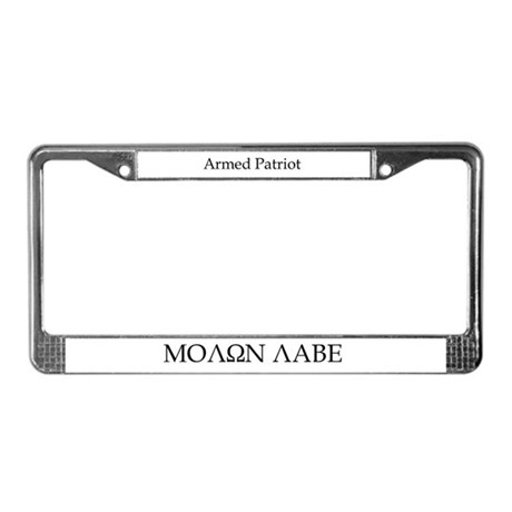 Armed Patriot/Molon Labe License Plate Frame