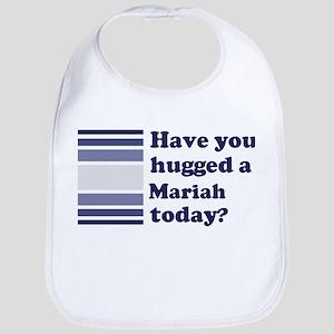 Hugged Mariah Bib