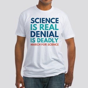 Science Is Real Fitted T-Shirt