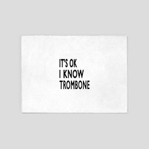 It Is Ok I Know Trombone 5'x7'Area Rug