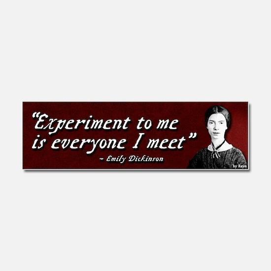 Emily Dickinson - Experiment Car Magnet 10 x 3