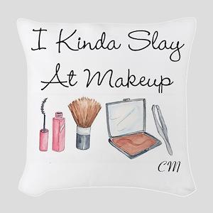 Carlis I Kinda Slay At Makeup Woven Throw Pillow