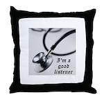 I'm a good listener Throw Pillow