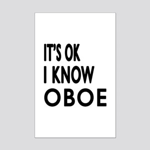 It Is Ok I Know Oboe Mini Poster Print