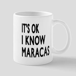 It Is Ok I Know Maracas Mug