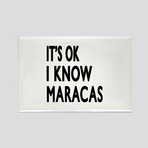 It Is Ok I Know Maracas Rectangle Magnet