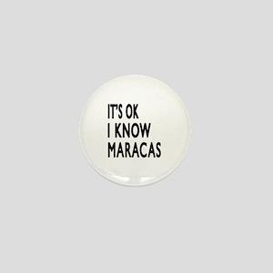 It Is Ok I Know Maracas Mini Button