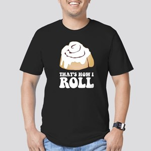 How I Roll (Cinnamon Roll) T-Shirt