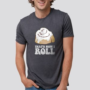 How I Roll (Cinnamon Roll) T-Shirt