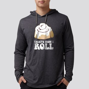 How I Roll (Cinnamon Roll) Long Sleeve T-Shirt