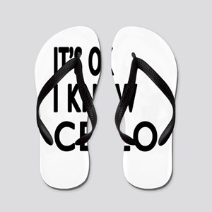 It Is Ok I Know Cello Flip Flops