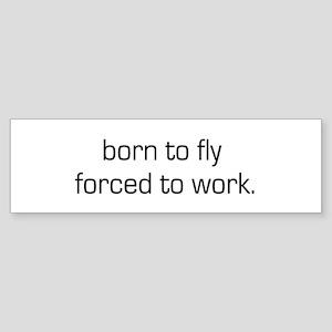 Born To Fly Bumper Sticker